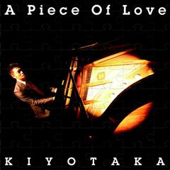 A Piece of Love|天道清貴